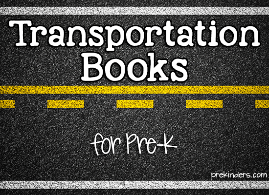 Transportation Books for Pre-K
